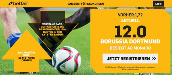 Dortmund Wette Monaco Champions League Betfair