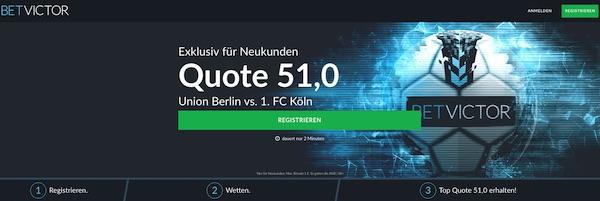 BetVictor: Quote 51.0 auf Köln besiegt Union Berlin