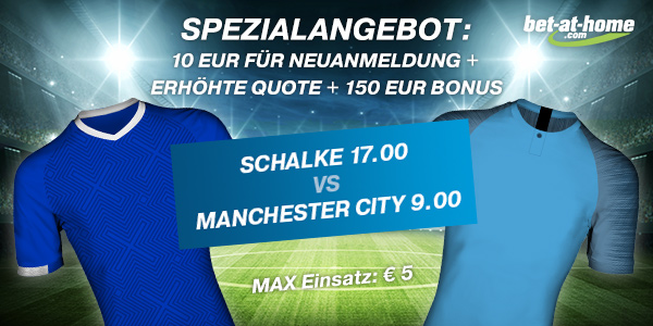 Bet-at-home erhöhte Quoten schalke city