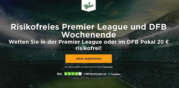 Mr. Green risikofrei Wetten Premier League DFB Pokal