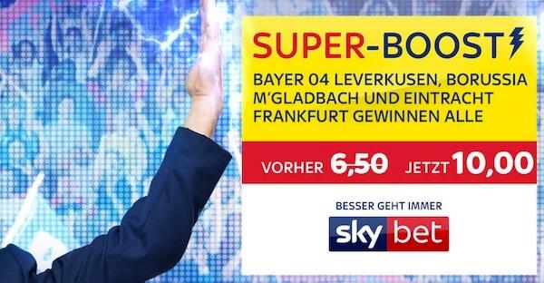 Skybet Super-Boost Gladbach, Leverkusen, Frankfurt