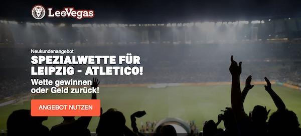 LeoVegas Risikofrei Wetten Leipzig Atletico